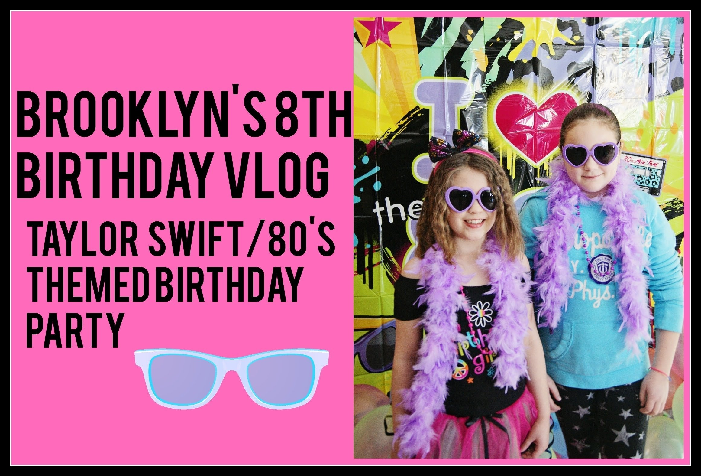 10 Most Popular Taylor Swift Birthday Party Ideas brooklyns taylor swift 80s themed birthday party youtube 2020