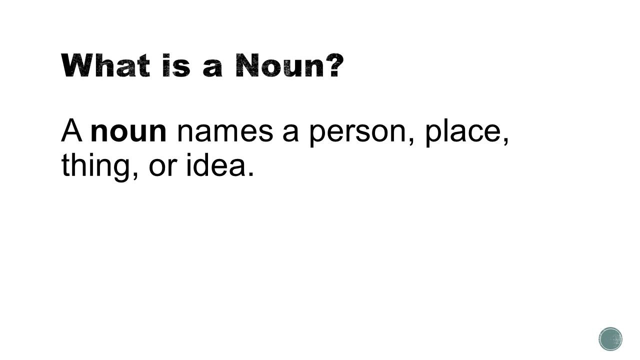 10 Elegant Person Place Thing Or Idea brought to youpowerpointpros a noun names a person place 1 2020