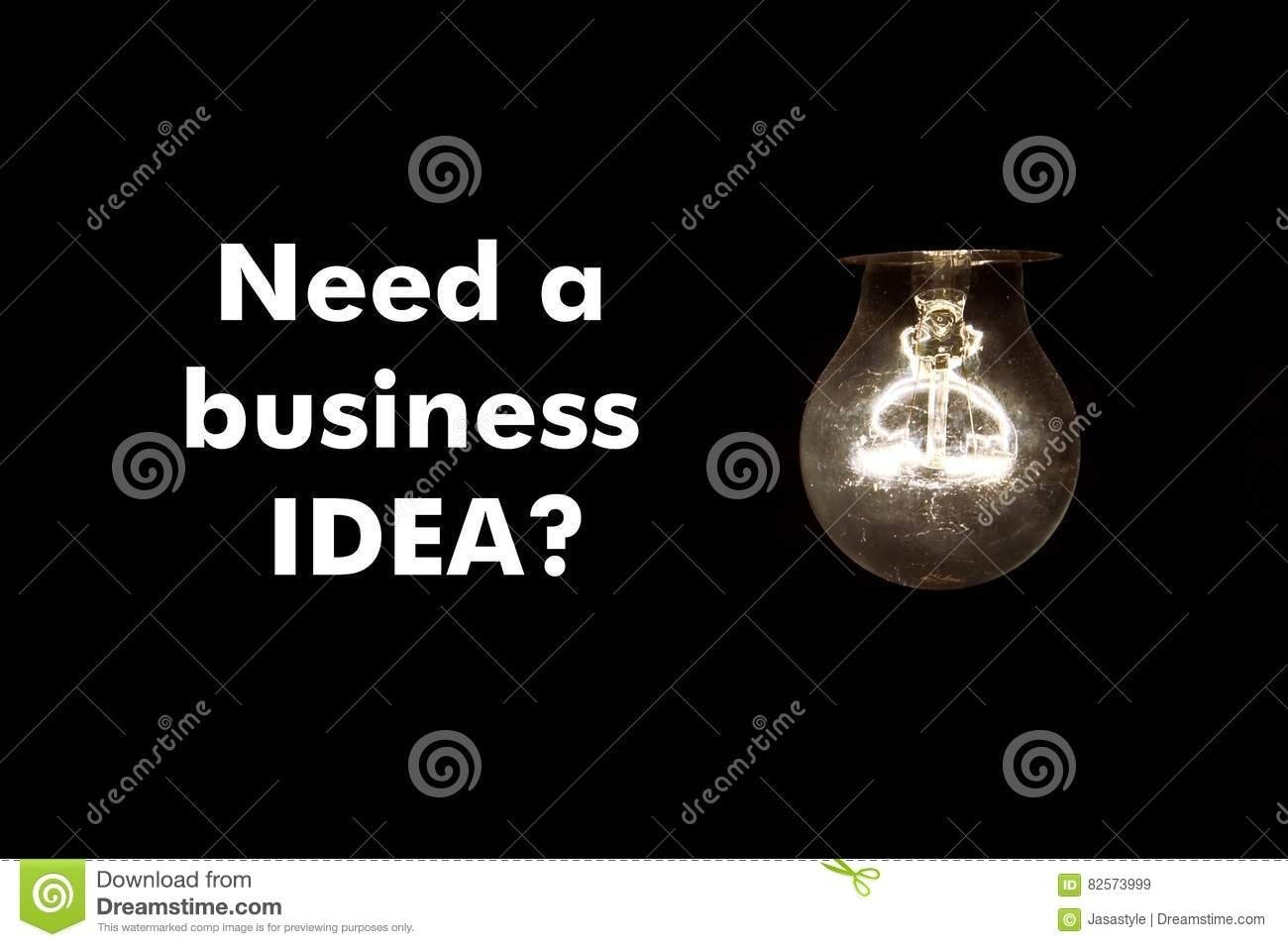 bulb with message need a business idea stock image - image of need