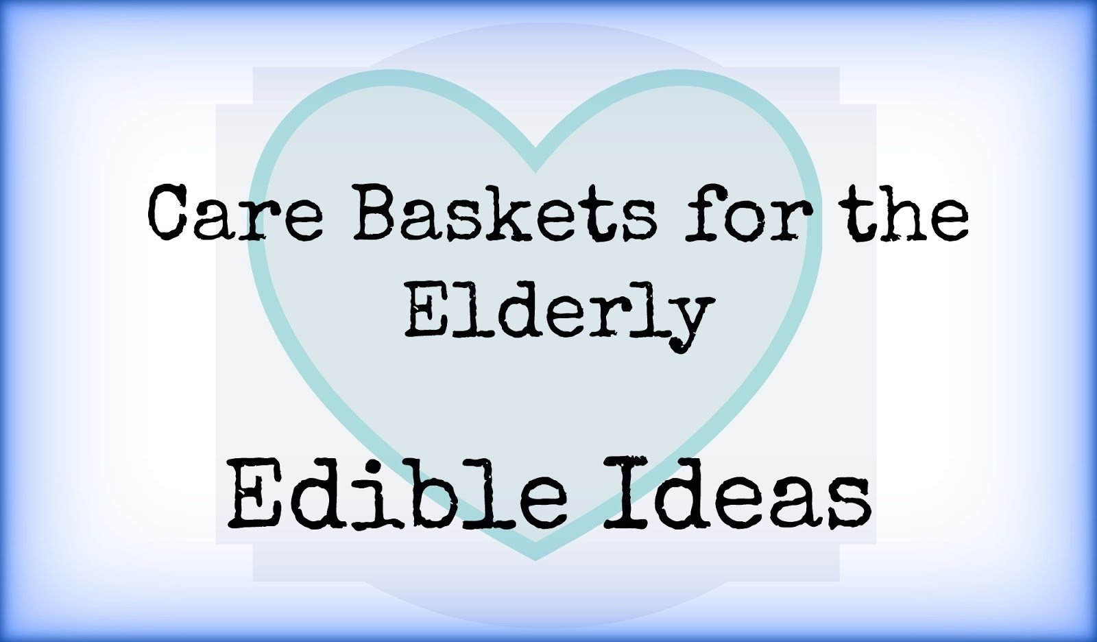 10 Pretty Gift Ideas For Senior Citizens care baskets for the elderly edible ideas elder care issues 2021