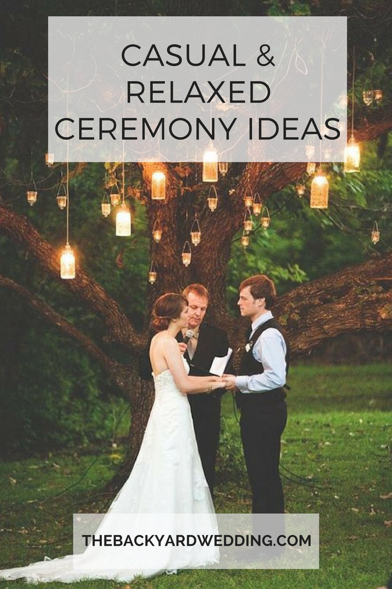 10 Wonderful Non Traditional Wedding Ceremony Ideas casual relaxed ceremony ideas the backyard wedding 2021