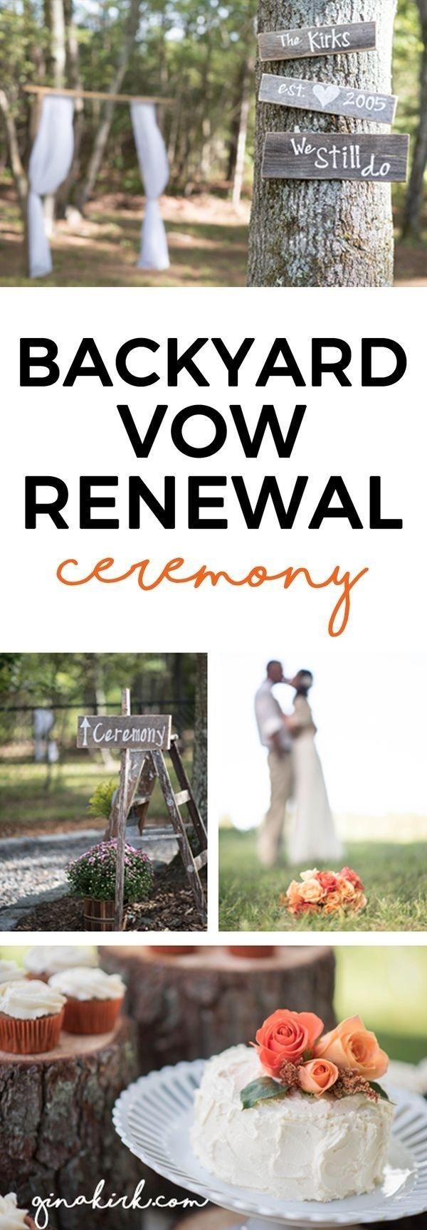 10 Nice Vow Renewal Ideas 10 Years celebrating 10 years our backyard vow renewal vintage diy 2020
