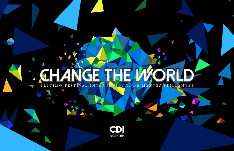 change the world: temática de ciudad de las ideas | e-consulta 2018