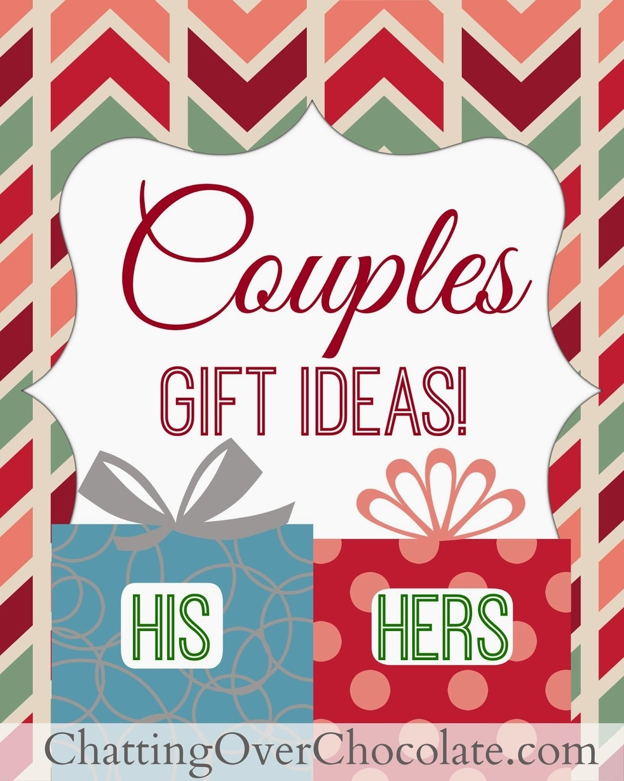 10 Lovely Gift Ideas For Couples For Christmas chatting over chocolate his hers gift ideas couples gift giving 7 2020
