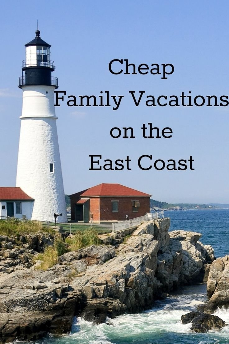 cheap family vacations on the east coast | cheap family vacations