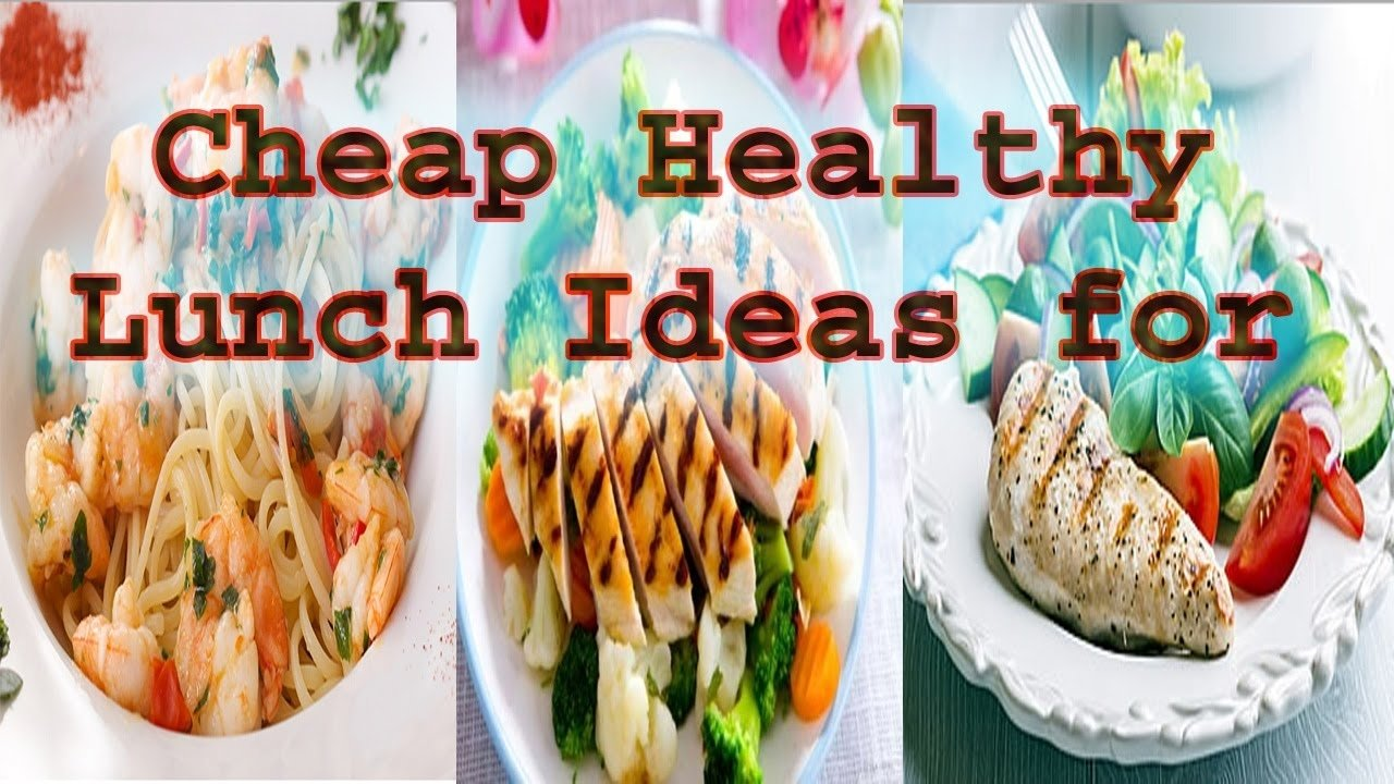 cheap healthy lunch ideas for work for men - youtube