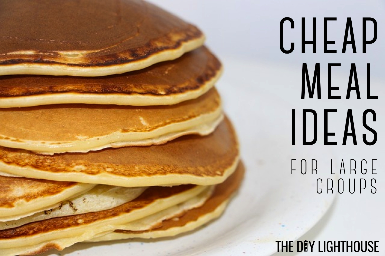 10 Ideal Breakfast Ideas For Large Groups cheap meals for feeding large groups 3 2020