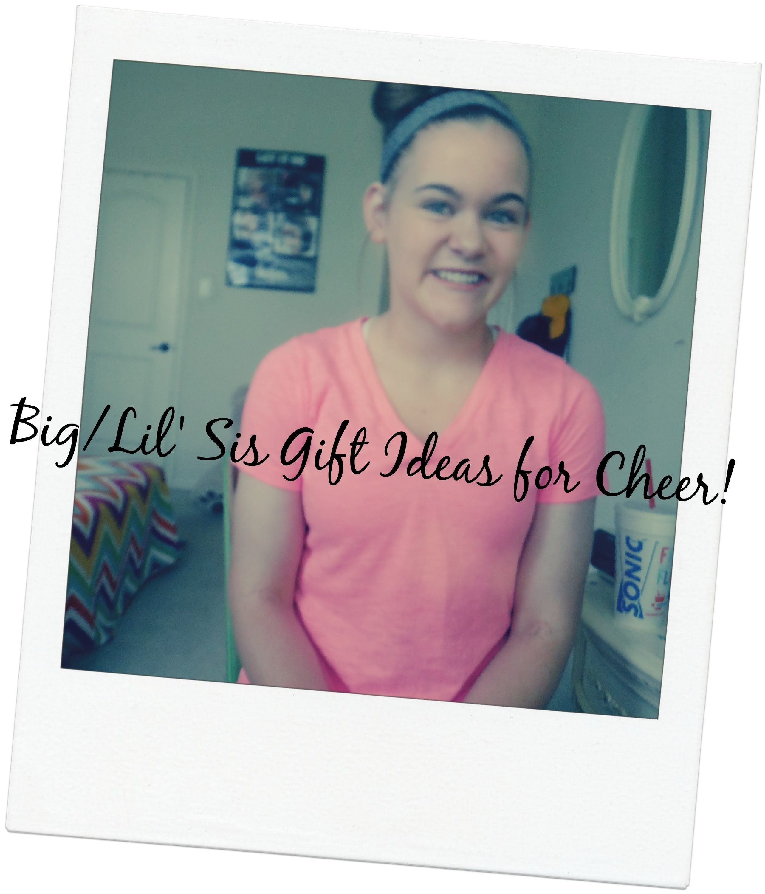 10 Nice Gift Ideas For Little Sister cheer big lil sister gift ideasashlyn eikelbarner youtube