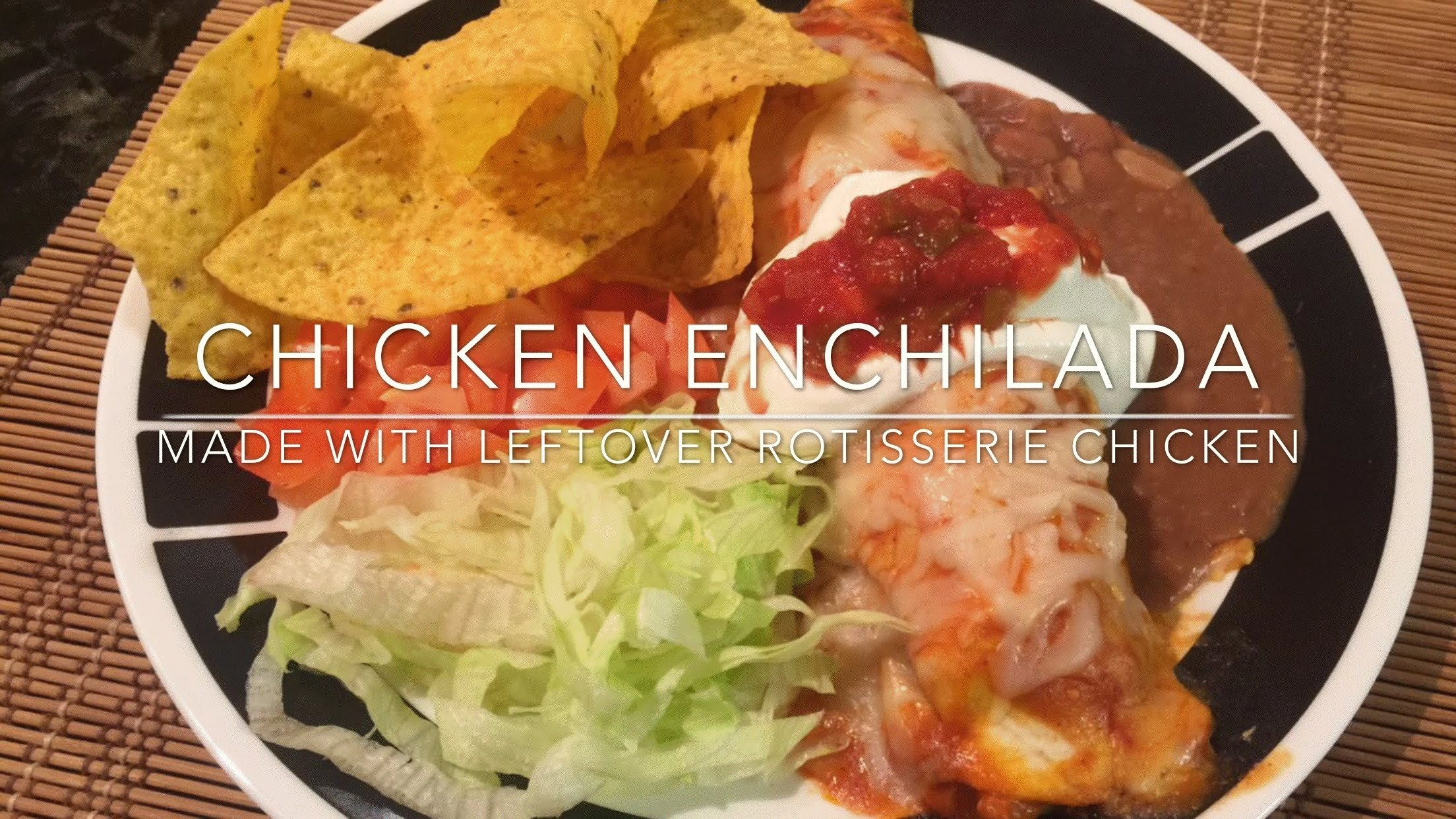 10 Stylish Ideas For Leftover Rotisserie Chicken chicken enchilada made from leftover rotisserie chicken youtube