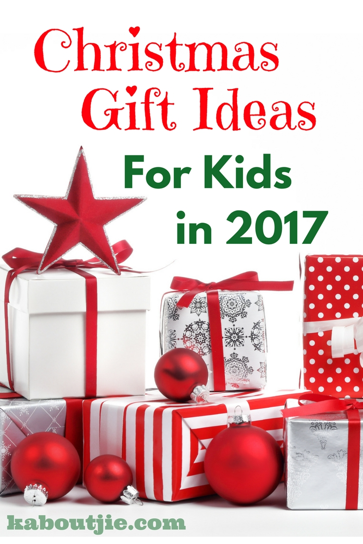 10 Fabulous Christmas Gift Ideas For Kids christmas gift ideas for kids in 2017 kaboutjie 1 2020