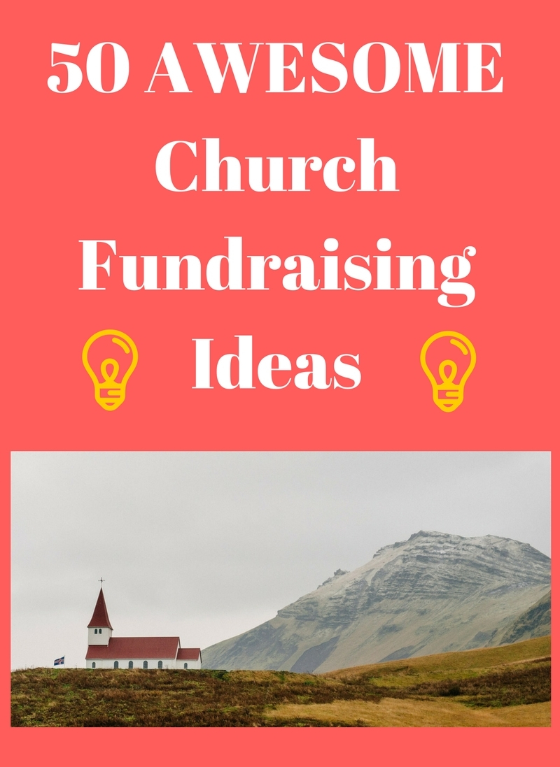 church fundraising ideas: best & most profitable + more