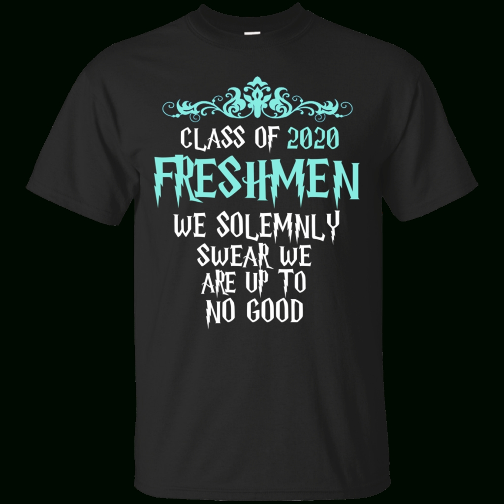 10 Gorgeous Homecoming T Shirt Design Ideas class of 2020 freshmen we solemnly swear we are up to no good cotton 3 2020