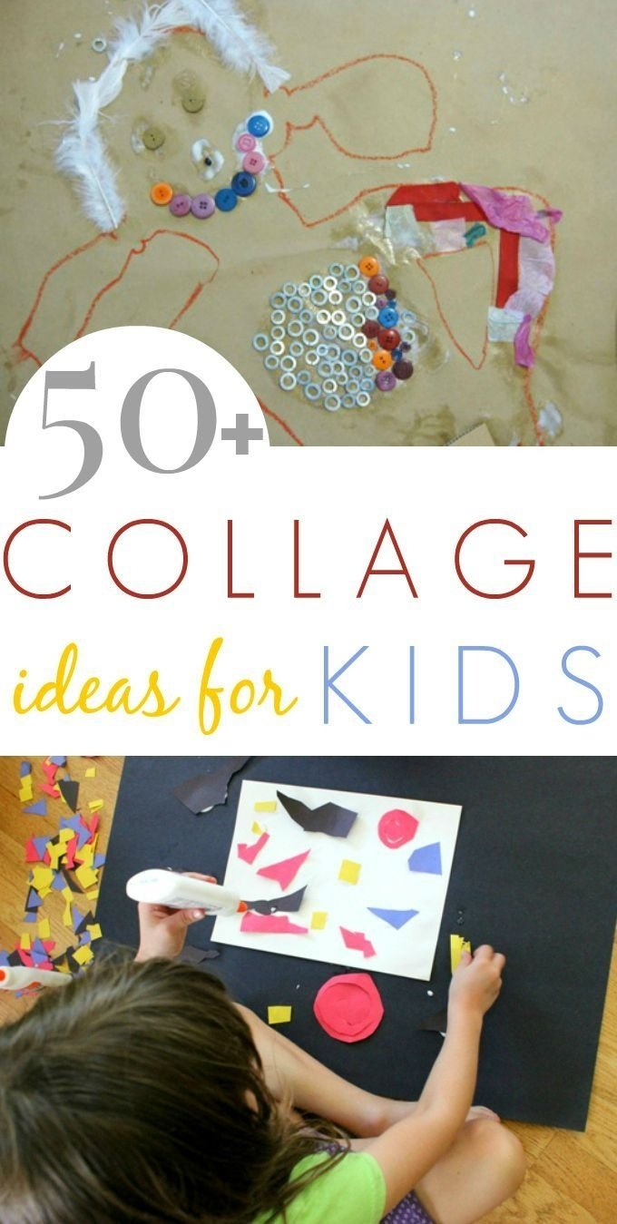 10 Cute How To Ideas For Kids collage art ideas for kids 50 fun collage activities children can 2020