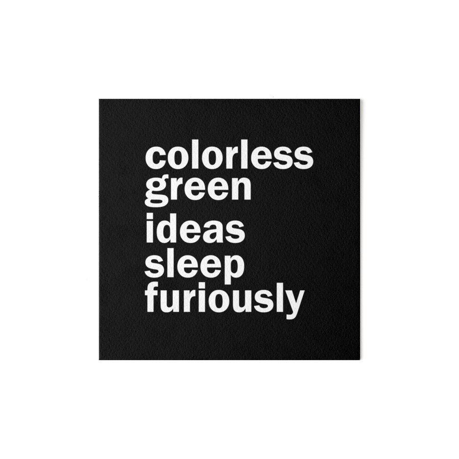 10 Gorgeous Colorless Green Ideas Sleep Furiously colorless green ideas sleep furiously black linguistics art 2020