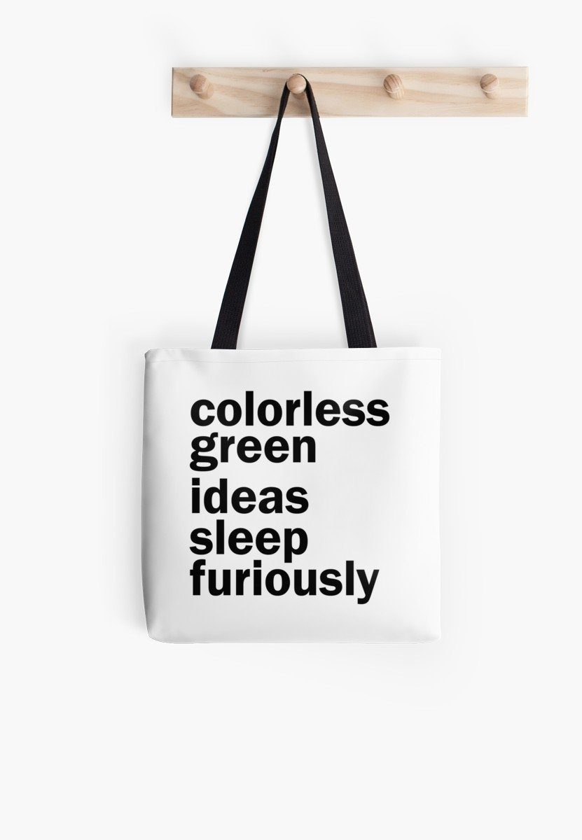 10 Gorgeous Colorless Green Ideas Sleep Furiously colorless green ideas sleep furiously white linguistics tote 2021