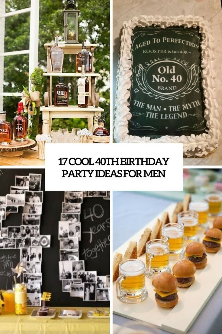 cool 40th birthday party ideas for men cover | man parties | pinterest