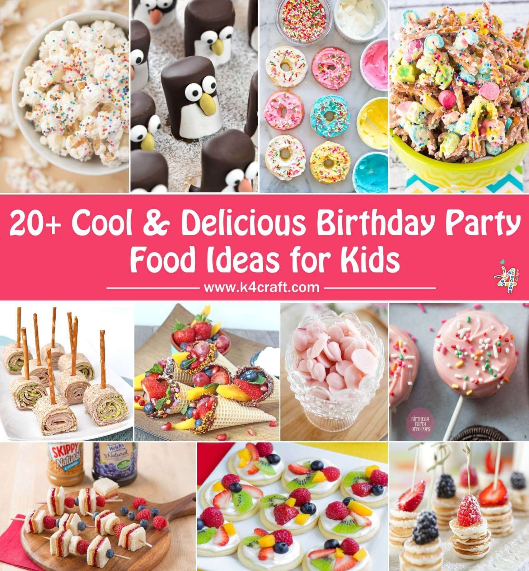 10 Awesome Toddler Birthday Party Food Ideas cool delicious birthday party food ideas for kids k4 craft 2 2020