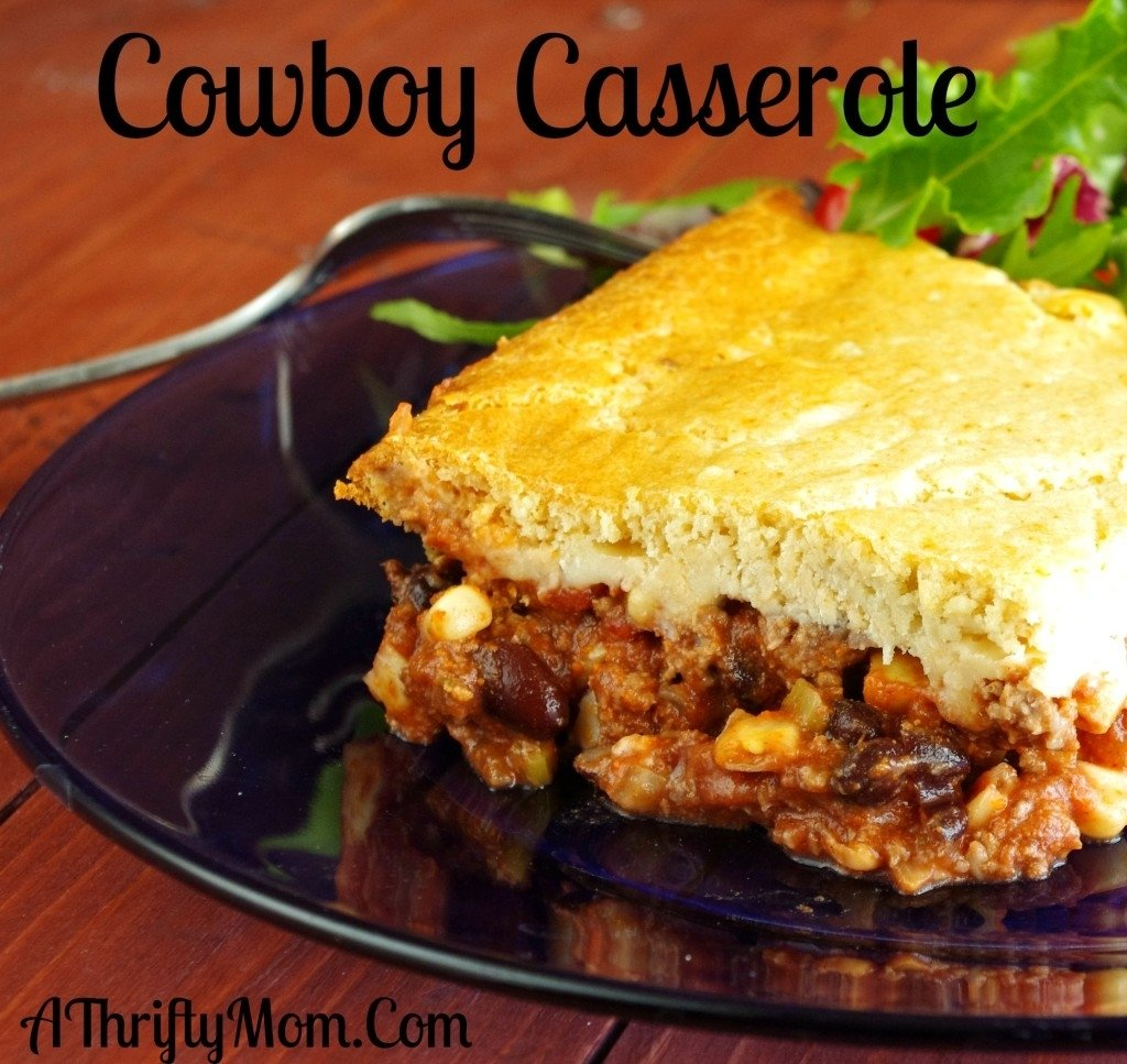 cowboy casserole ~ ground beef recipe ~ money saving recipe