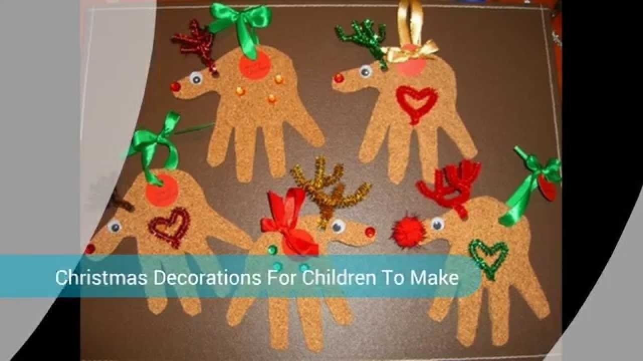 10 Awesome Pinterest Christmas Ideas For Kids crafts christmas decorations for children youtube 2020