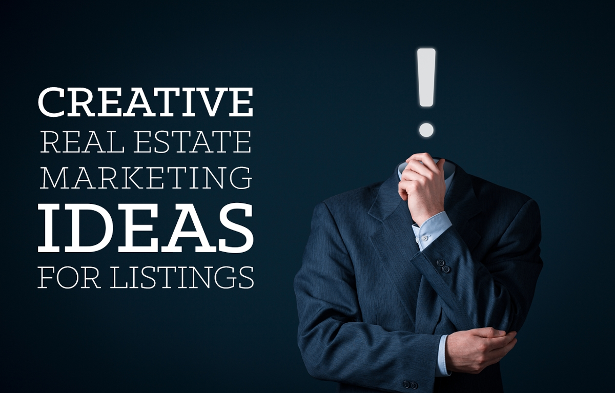 creative real estate marketing ideas for your listings | placester