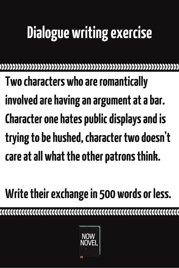 creative writing prompt - dialogue exercise | now novel