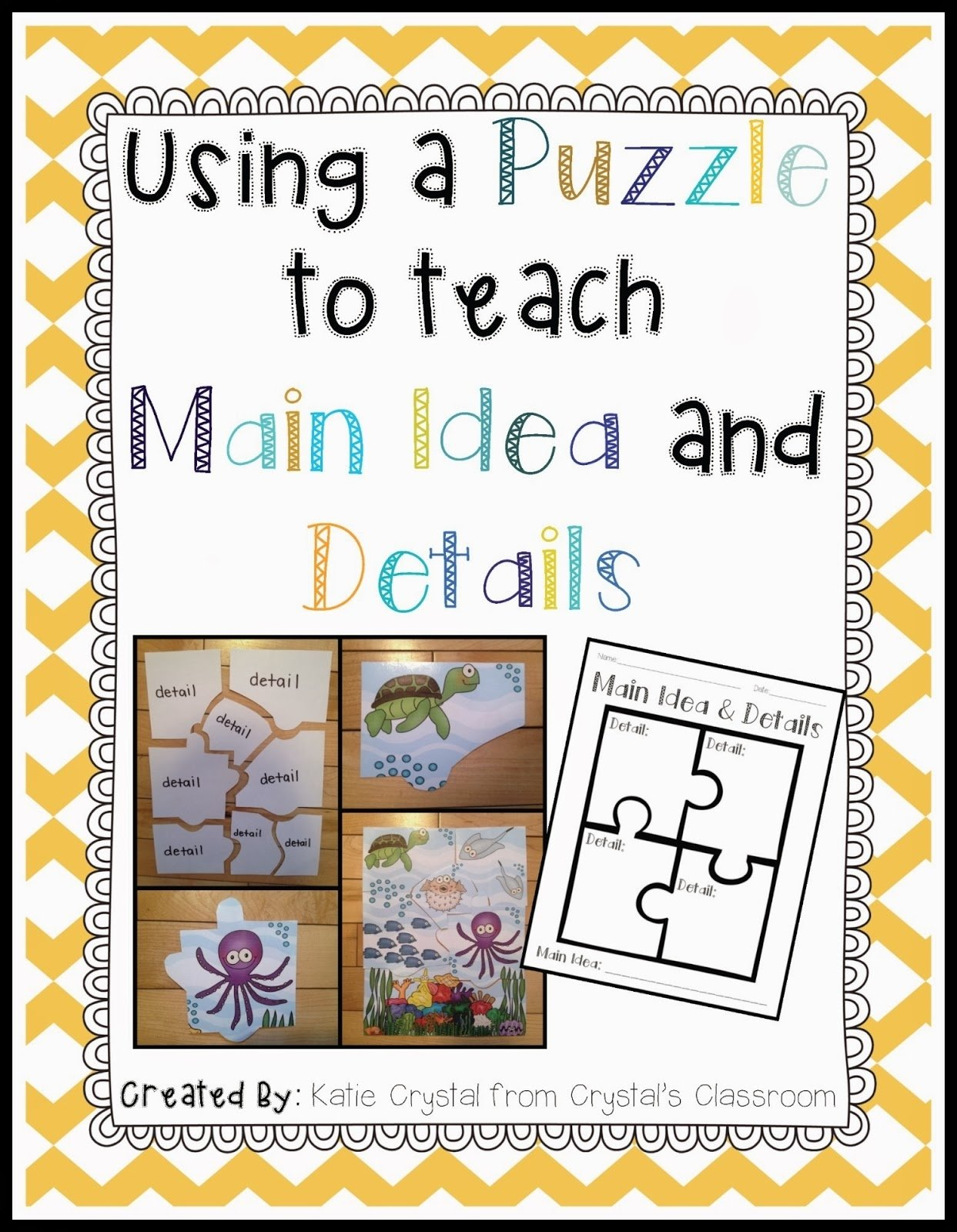 crystal's classroom: using a puzzle to teach main idea and details
