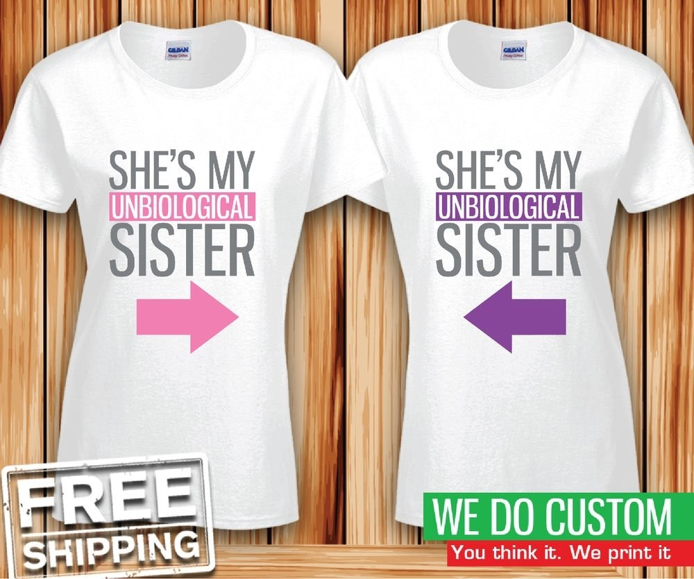10 Gorgeous Best Friend T Shirt Ideas cute best friend shirts unbiological sisters matching bff t shirts