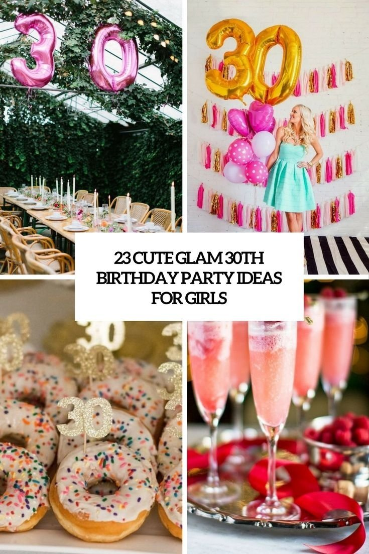 cute glam 30th birthday party ideas for girls cover | party/get