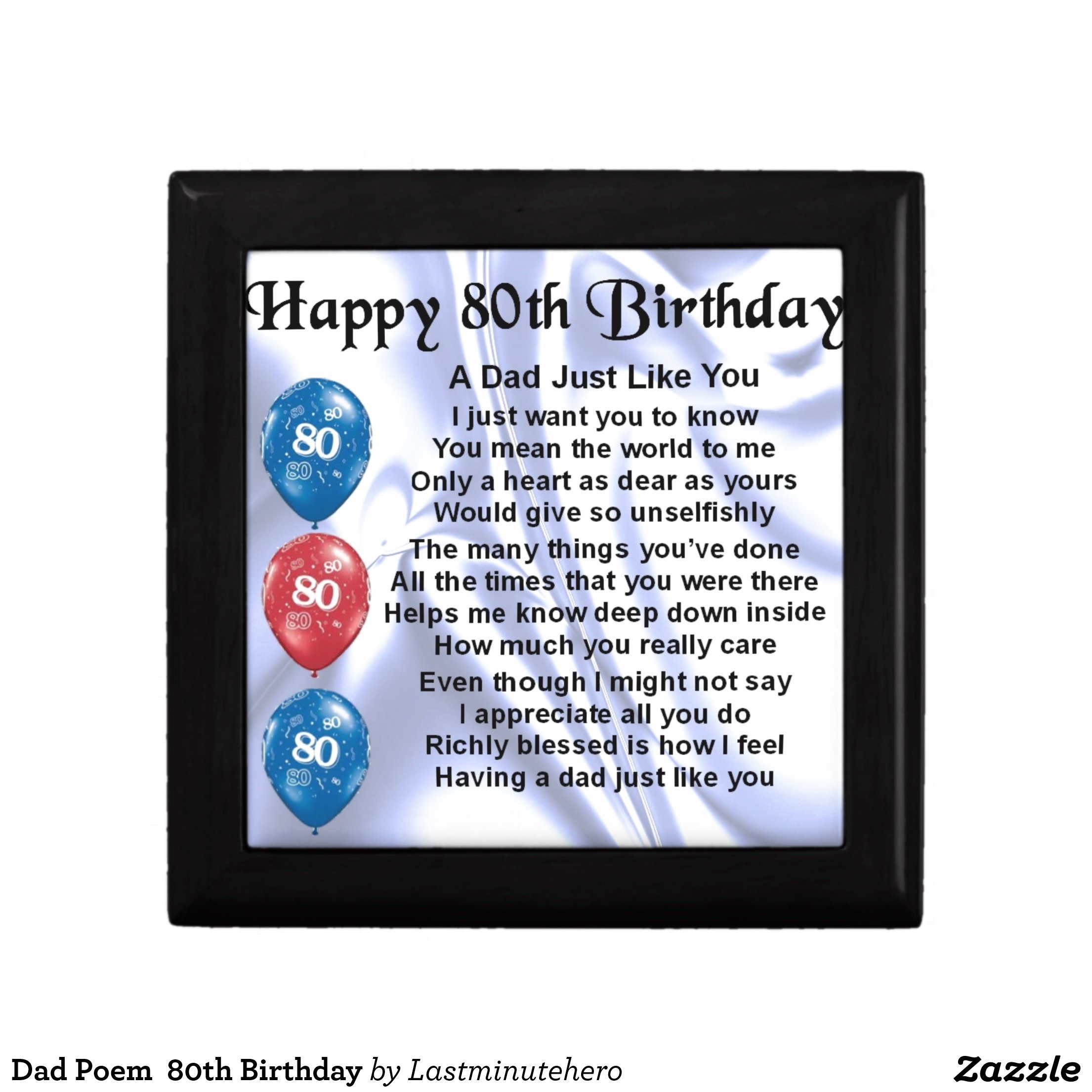 10 Perfect 80Th Birthday Gift Ideas For Dad dad poem 80th birthday gift box 80 birthday poem and birthdays 2021