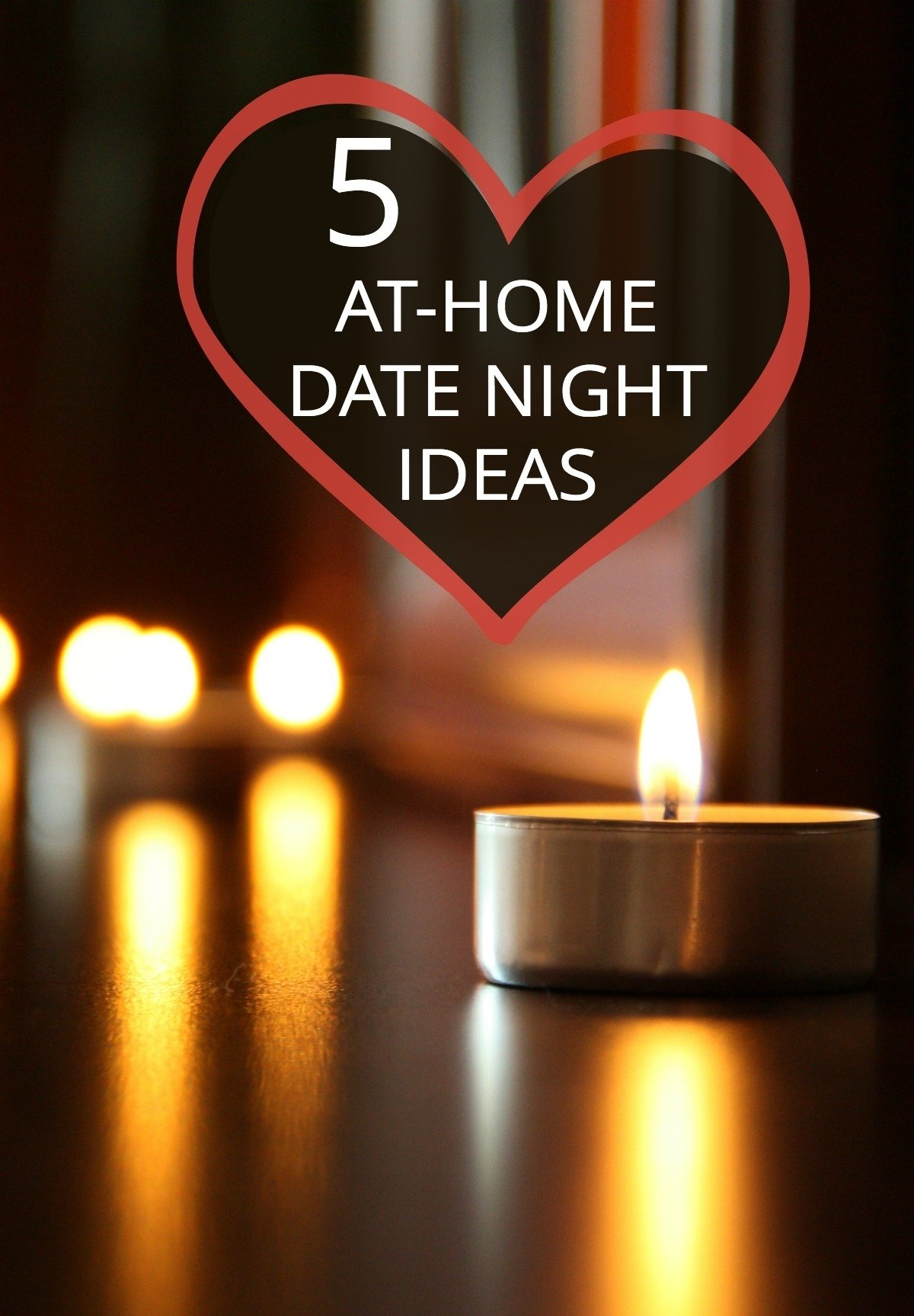 10 Fabulous Romantic Night At Home Ideas date night at home 5 fun ideas for parents