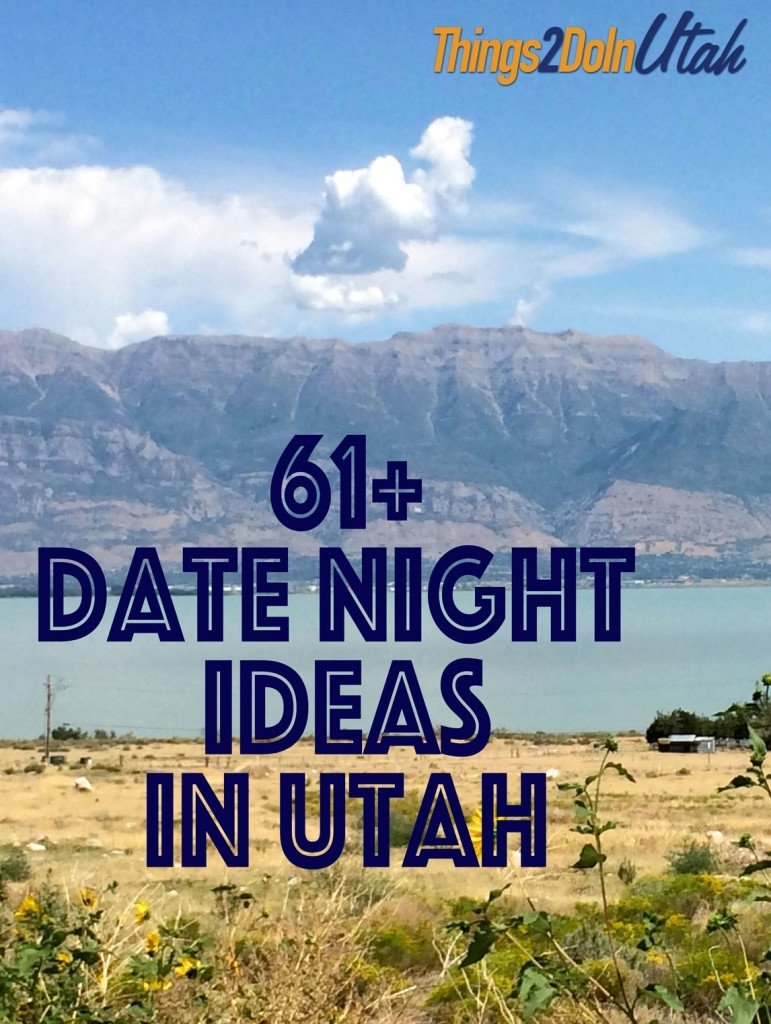 10 Most Popular Date Ideas Salt Lake City date night ideas 3 2020