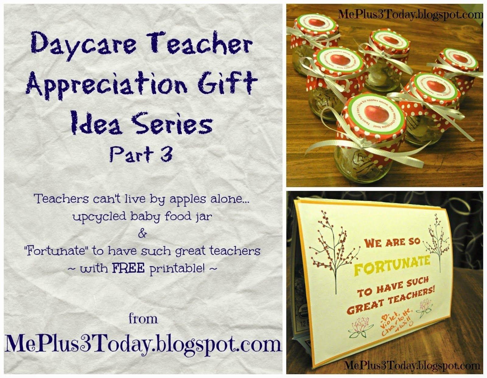 "daycare teacher appreciation gift idea - ""teachers can't live"
