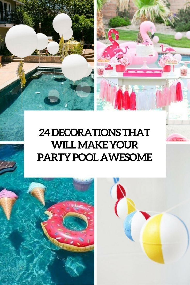 10 Most Popular Pool Party Ideas For Tweens decorations that will make any pool party awesome cover first 2020