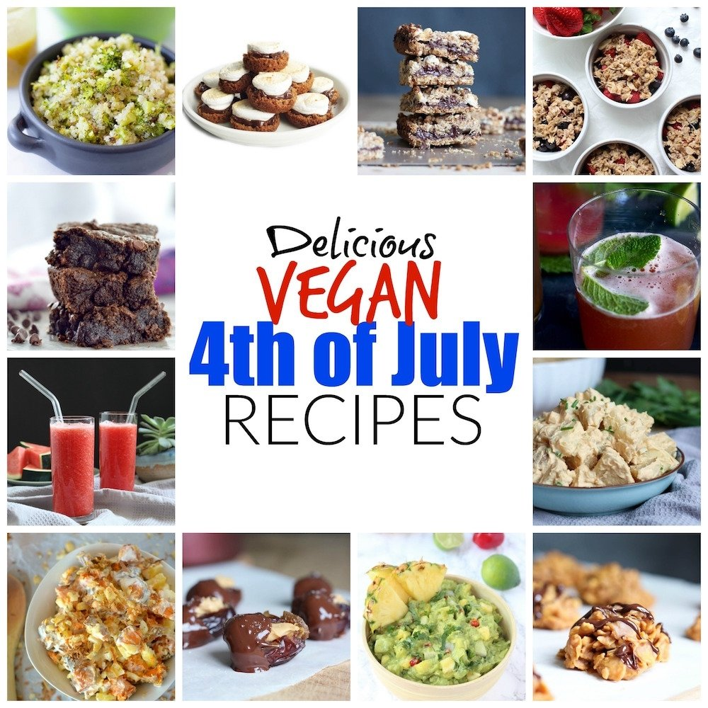 10 Most Recommended 4Th Of July Recipe Ideas delicious vegan 4th of july recipes the conscientious eater 2020