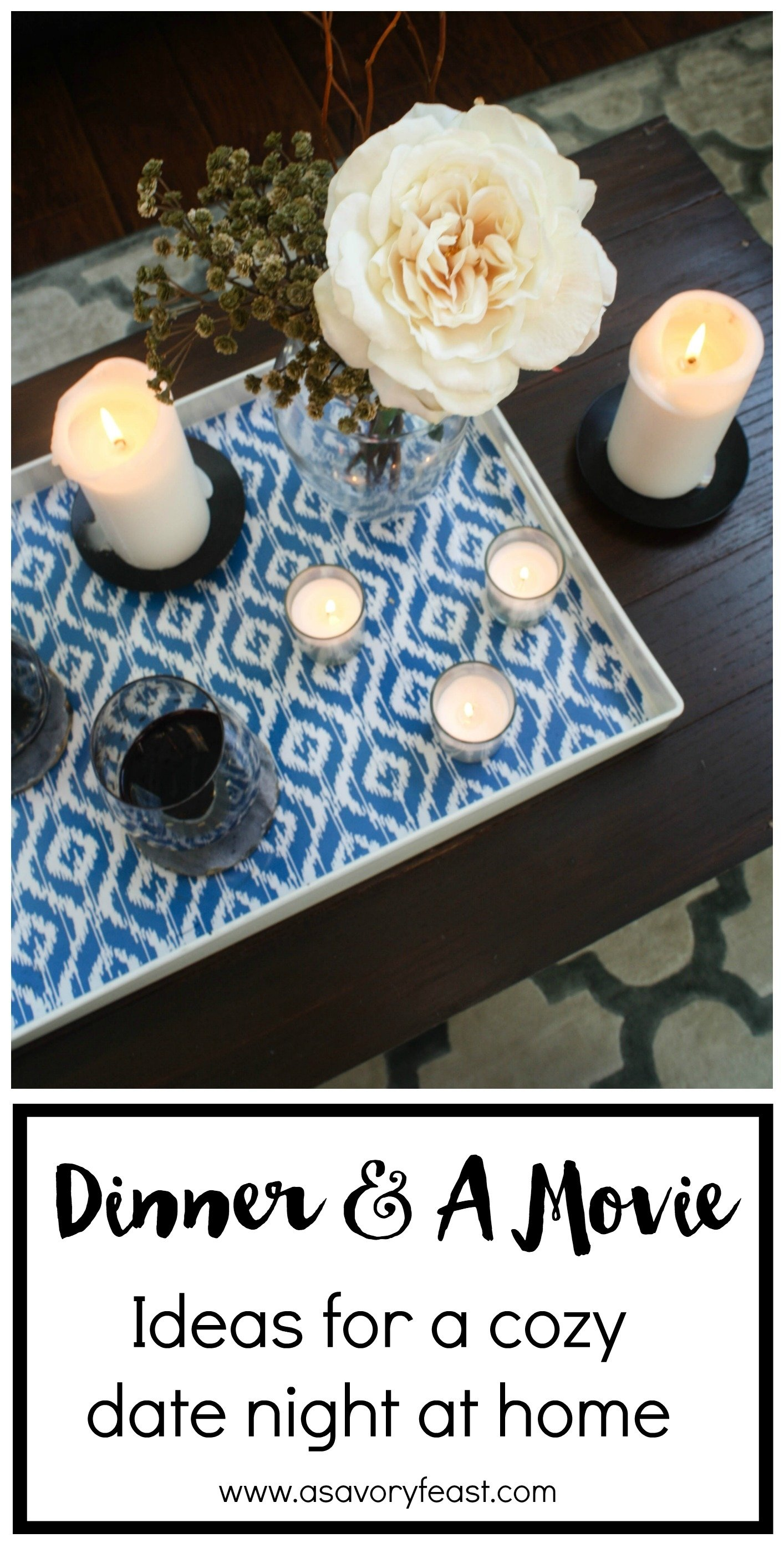 10 Best Date Night At Home Ideas dinner and a movie ideas for a cozy date night at home