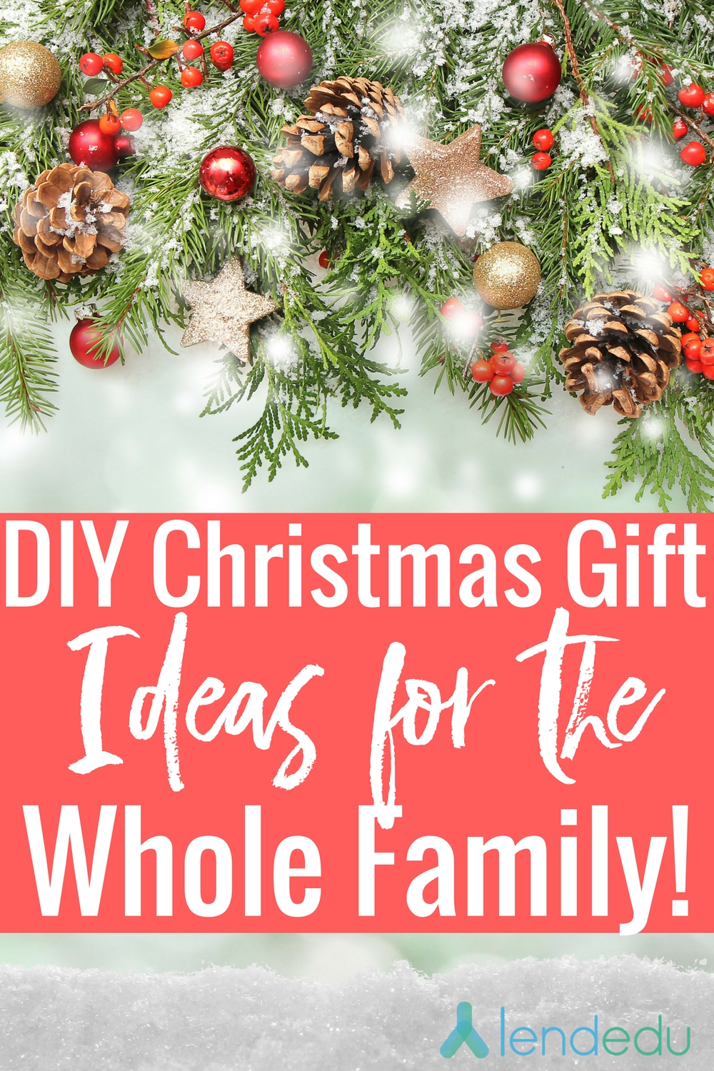 10 Ideal Whole Family Christmas Gift Ideas diy christmas gifts for the whole family lendedu 2020