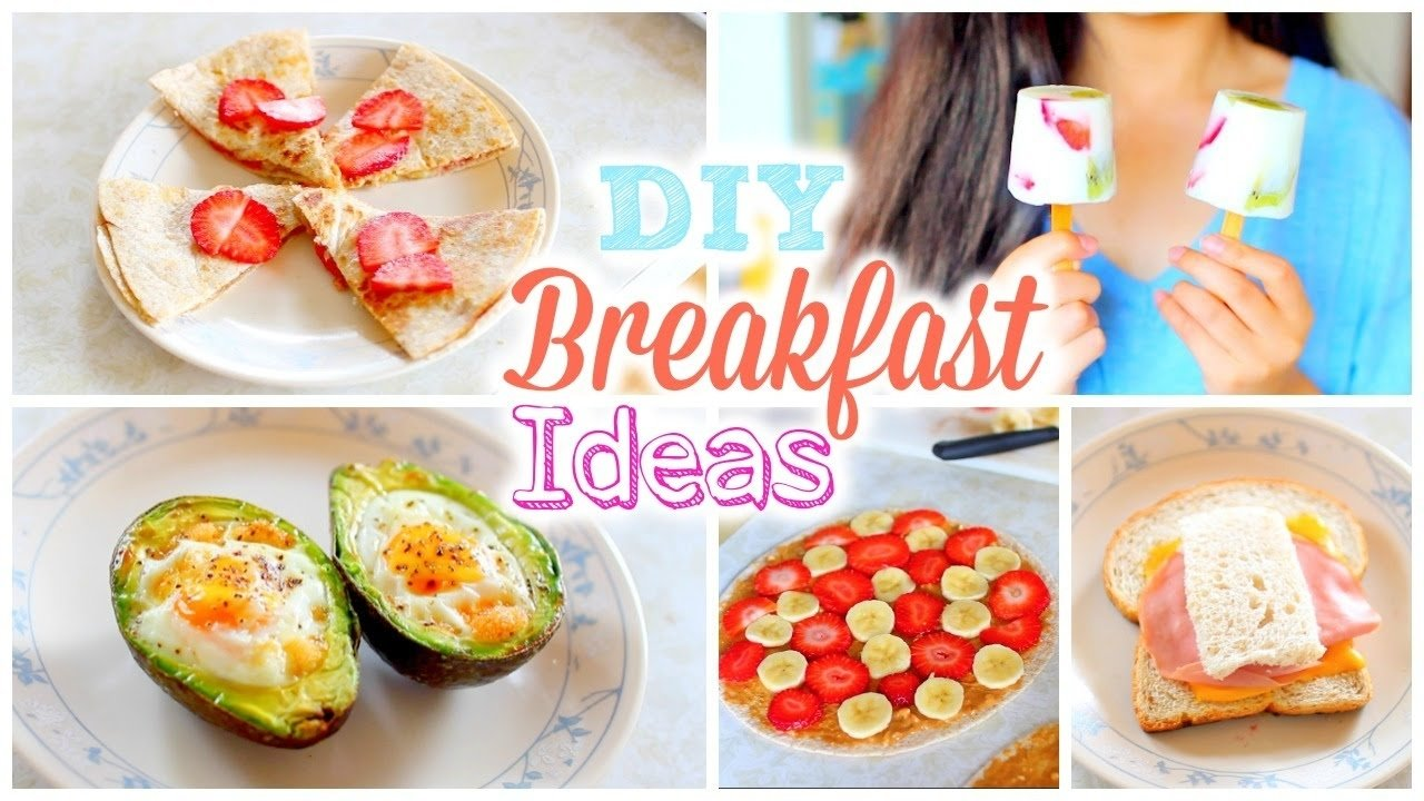 10 Lovely Quick And Healthy Breakfast Ideas diy easy and quick back to school breakfast ideas healthy 6