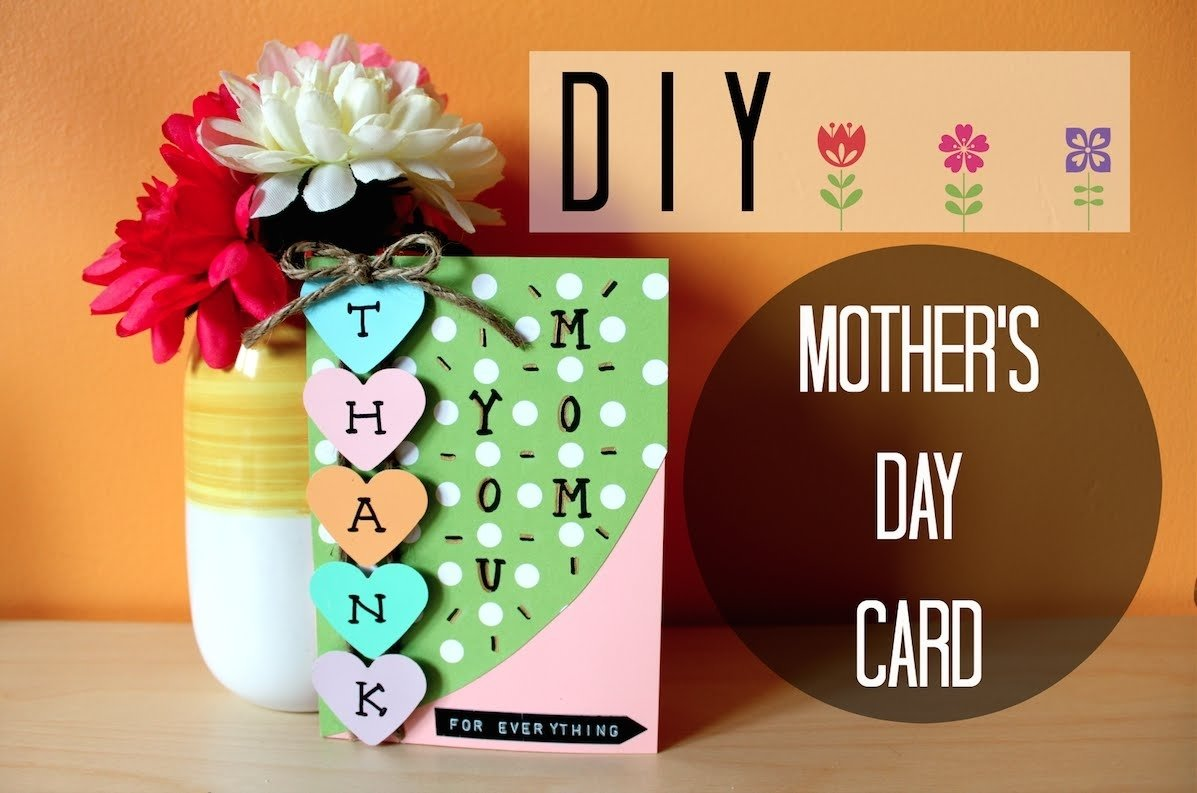 10 Perfect Cute Mothers Day Card Ideas diy easy mothers day card i simple cute youtube 2020