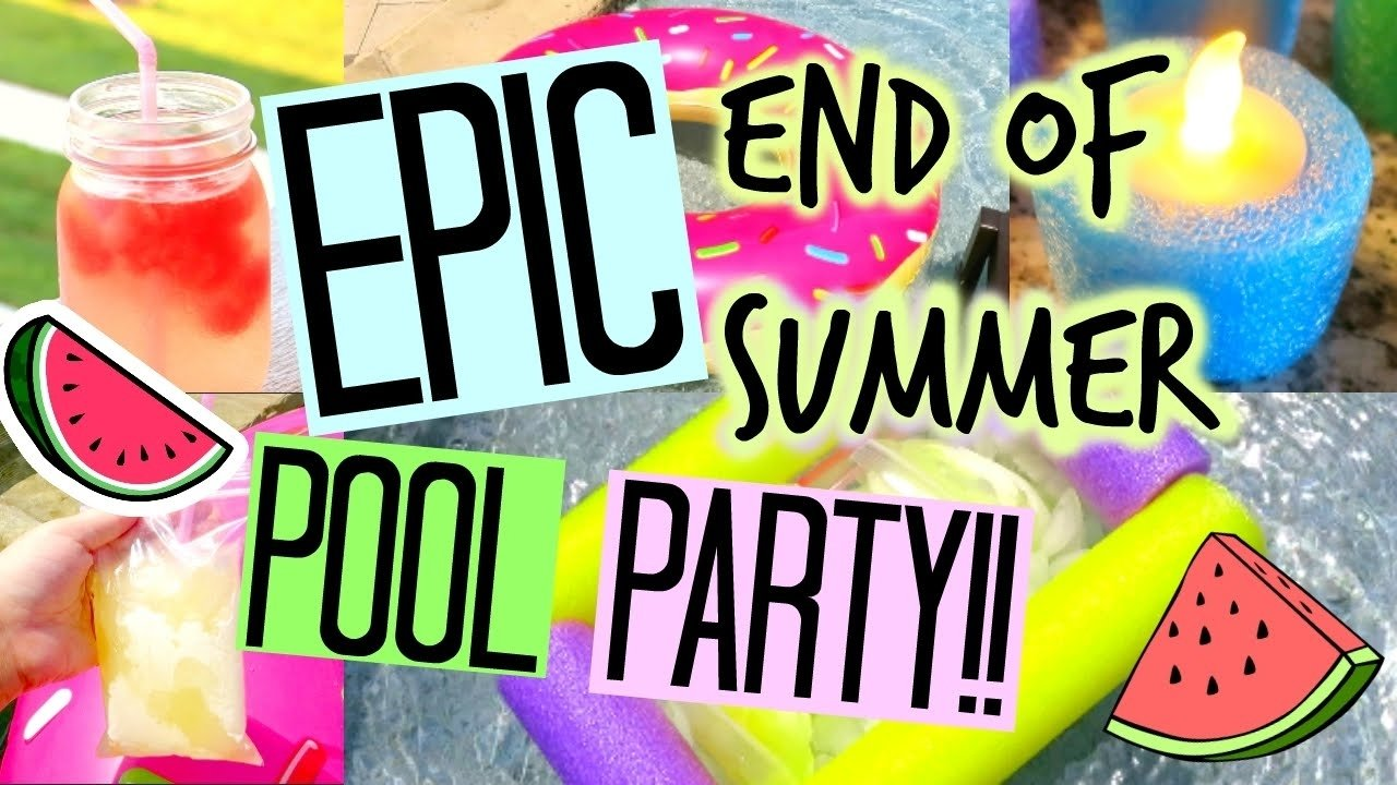 diy epic end of summer pool party!! - youtube