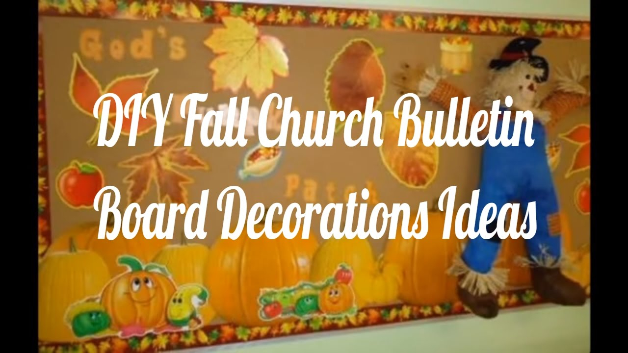 diy fall church bulletin board decorations ideas - youtube