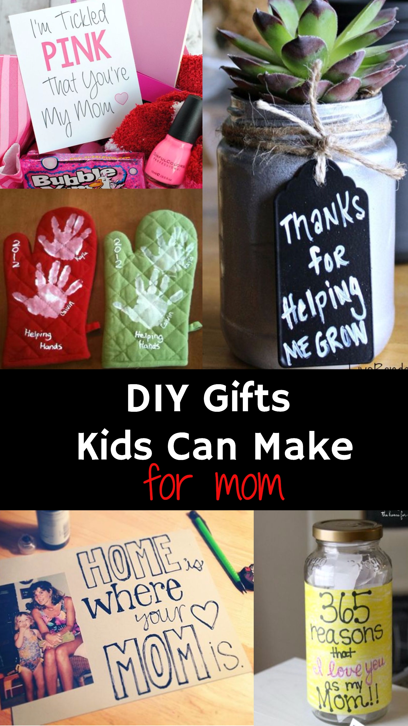 10 Awesome Homemade Birthday Gift Ideas For Mom Diy Gifts From Kids Grandmothers Aunt