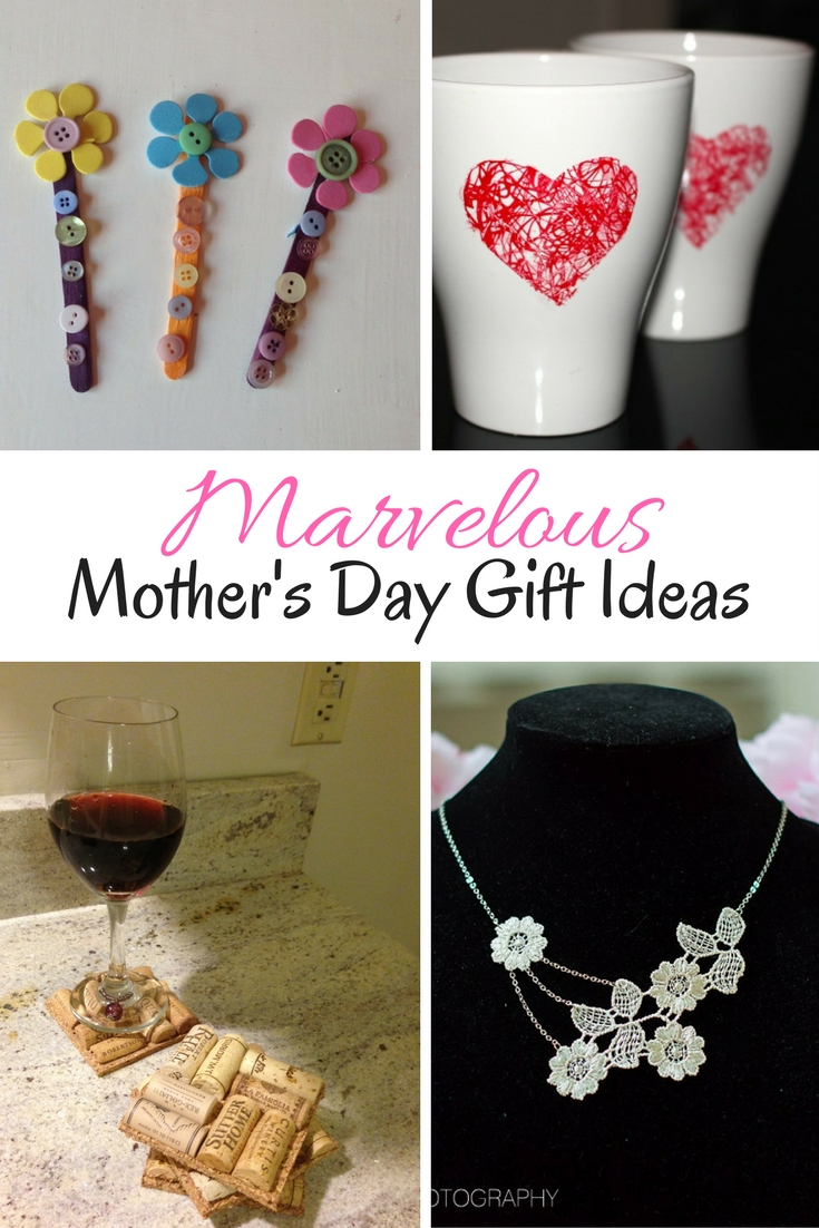 10 Fashionable Homemade Mother Day Gift Ideas diy marvelous mothers day gifts and crafts ideas 2020