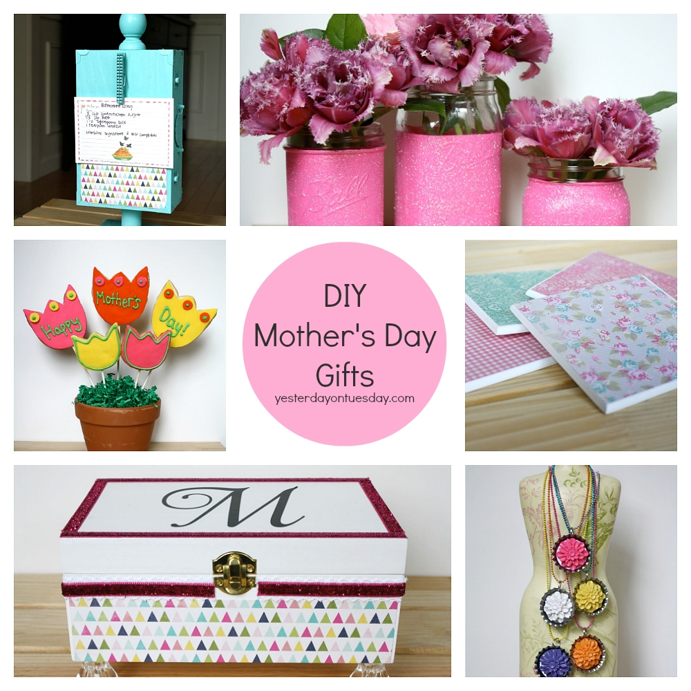 10 Most Popular Mother Day Gift Ideas For Wife diy mothers day gifts yesterday on tuesday