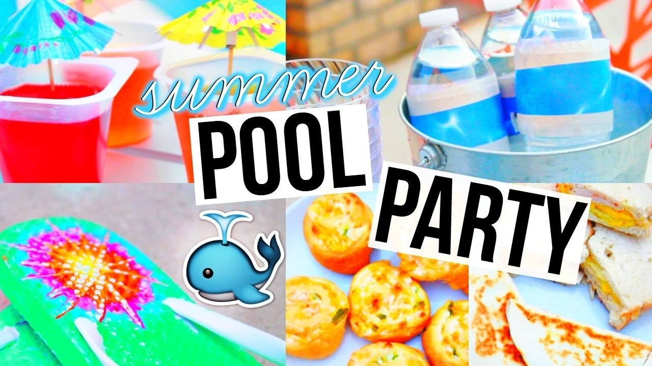10 Stylish Pool Party Food Ideas For Kids diy pool party snacks decor more youtube 2020