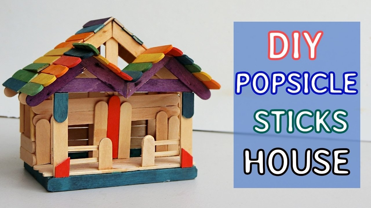 10 Spectacular Craft Ideas With Popsicle Sticks diy popsicle sticks house 7 tutorial crafts ideas youtube 2021