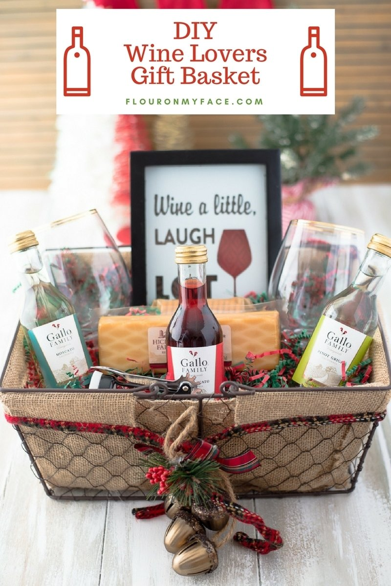10 Fashionable Ideas For A Gift Basket diy wine gift basket ideas flour on my face 2020