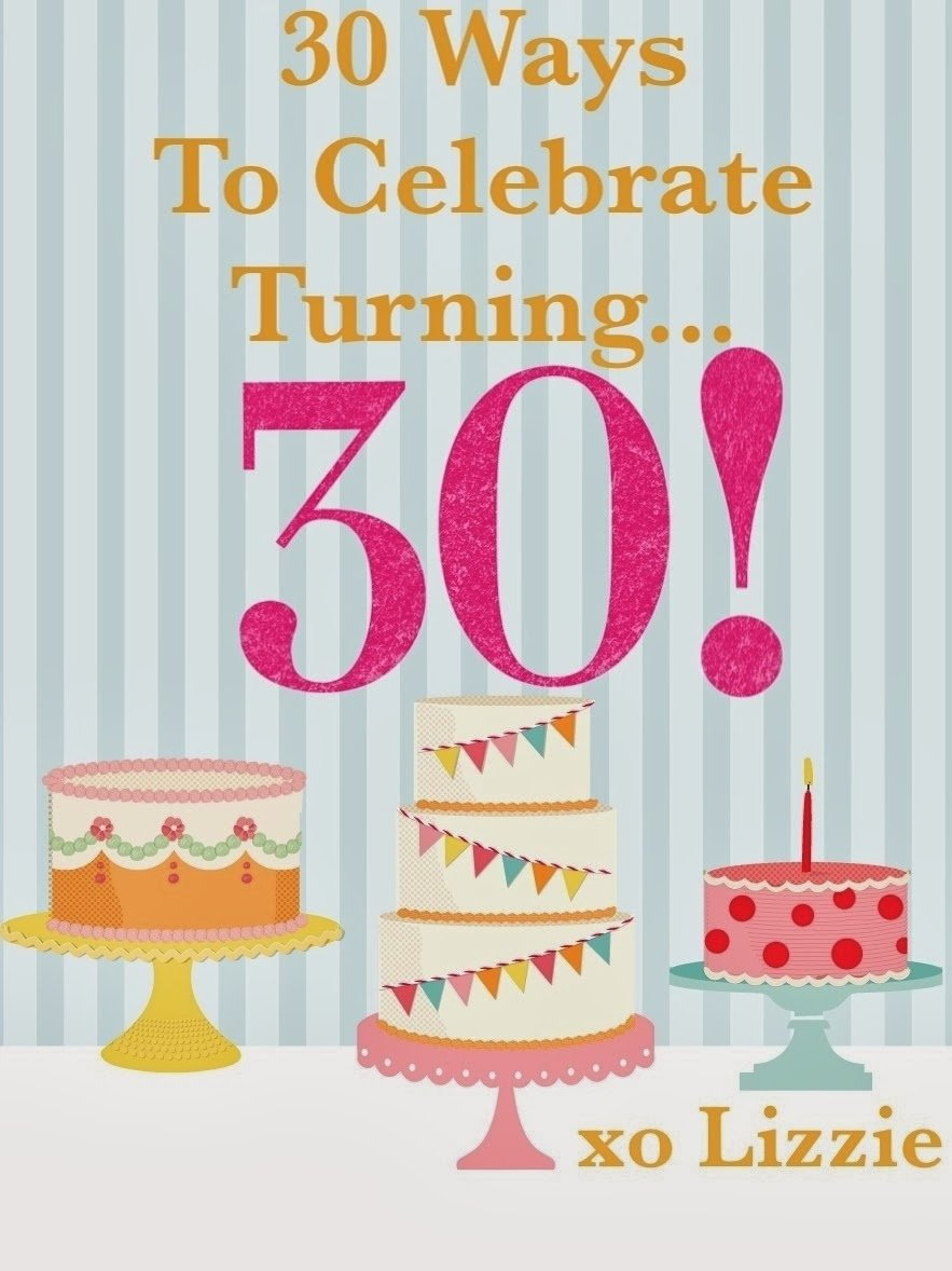 10 Trendy Birthday Ideas For Wife Turning 30 doo dah 30 celebrations for 30 2021