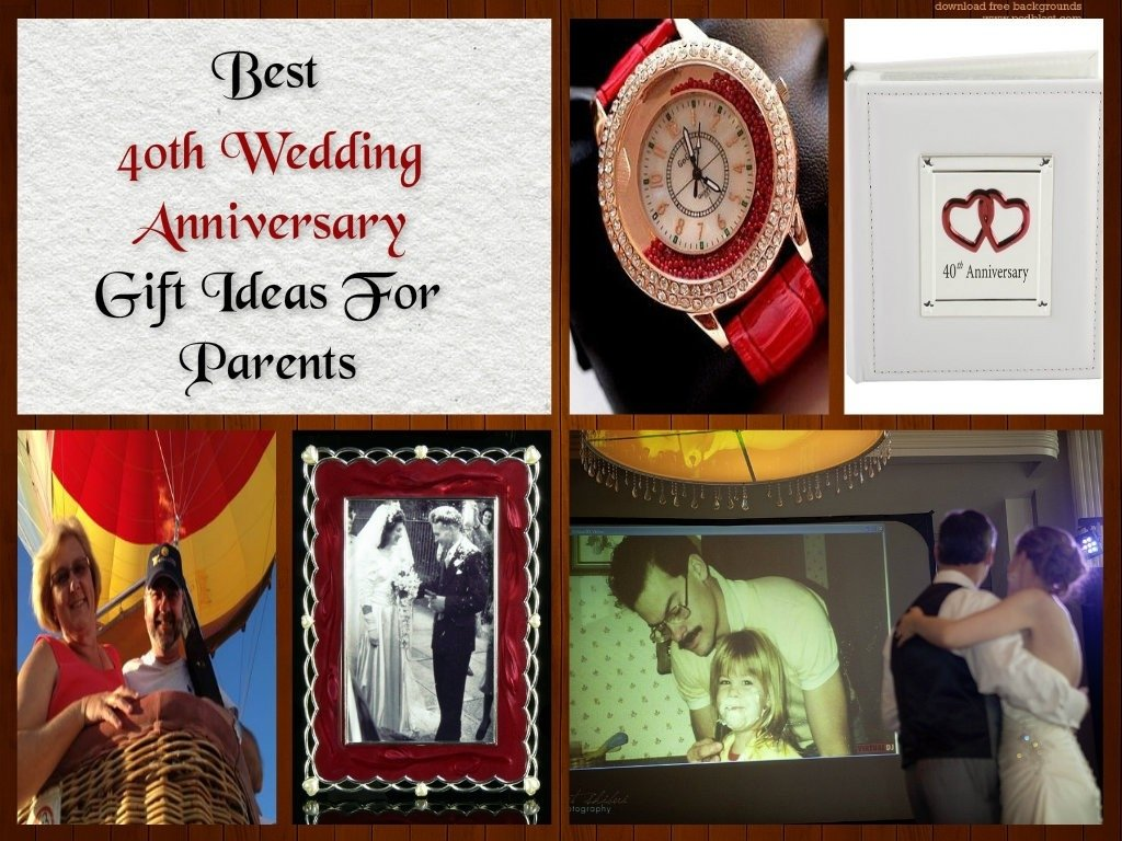 10 Trendy 40Th Wedding Anniversary Gift Ideas For Parents download 40th wedding anniversary gift ideas for parents creative