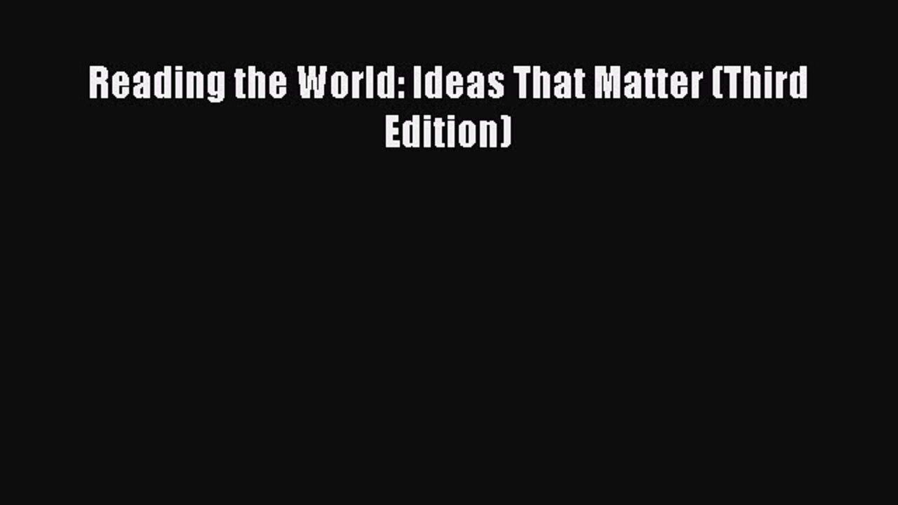 10 Wonderful Reading The World Ideas That Matter download reading the world ideas that matter third edition free 2020