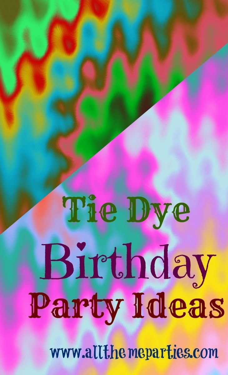 10 Most Recommended Tie Dye Birthday Party Ideas dye birthday party ideas